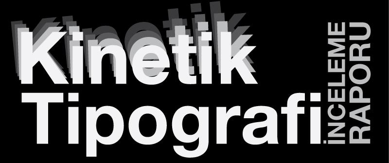 Kinetik Tipografi, Hareketli Grafik ve Tipografik Animasyon İncelemesi