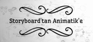 storyboard and animatic