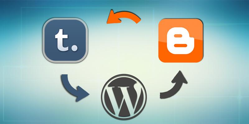 WordPress, Blogspot, Tumblr Arasında Site Taşıma Rehberi